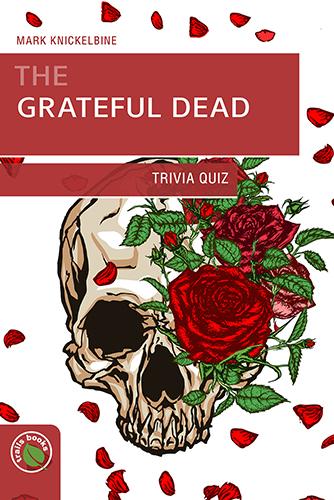 Grateful Dead Trivia Quiz