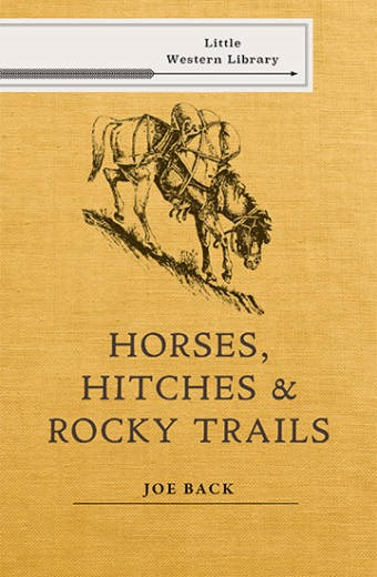 Horses, Hitches, and Rocky Trails
